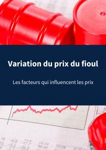 Prix du fioul _ les facteurs de variation de prix(1)