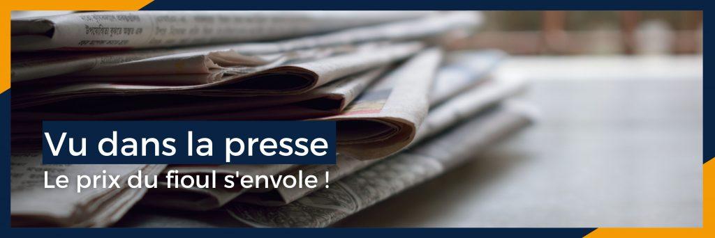 Vu dans la presse : le prix du fioul s'envole